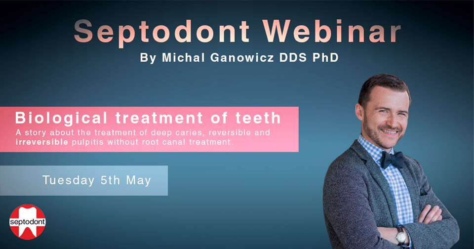 Biological treatment of teeth – Septodont webinar by Dr Ganowicz