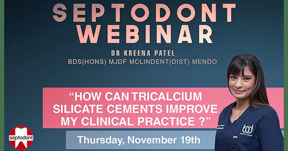 ¿Cómo pueden los cementos de silicato tricálcico mejorar mi práctica clínica? Dra. Kreena Patel