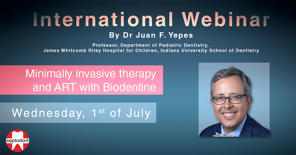 Minimally invasive therapy and ART with Biodentine - Septodont webinar by Dr. Yepes