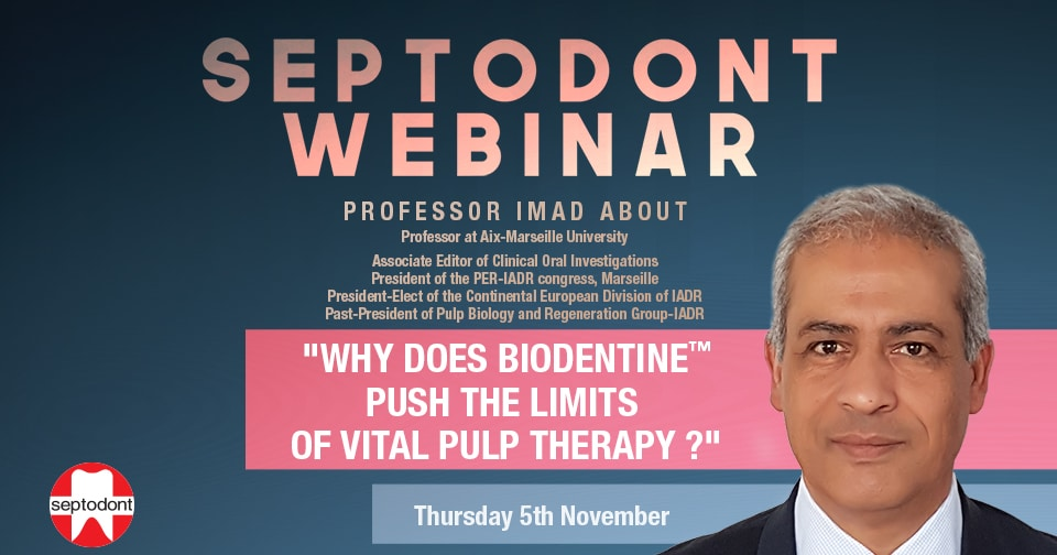Why does Biodentine push the limits of Vital Pulp Therapy? - Prof Imad About
